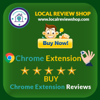 Buy chrome extension reviews | localreviewshop