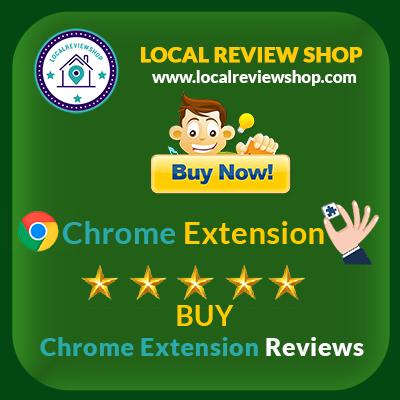 Buy chrome extension reviews | localreviewshop